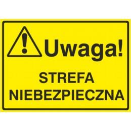 Tablica: Uwaga! Strefa niebezpieczna