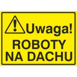 Tablica: Uwaga! Roboty na dachu