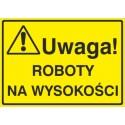Tablica: Uwaga! Roboty na wysokości